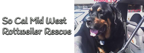So Cal Mid West Rottweiler Rescue Home
